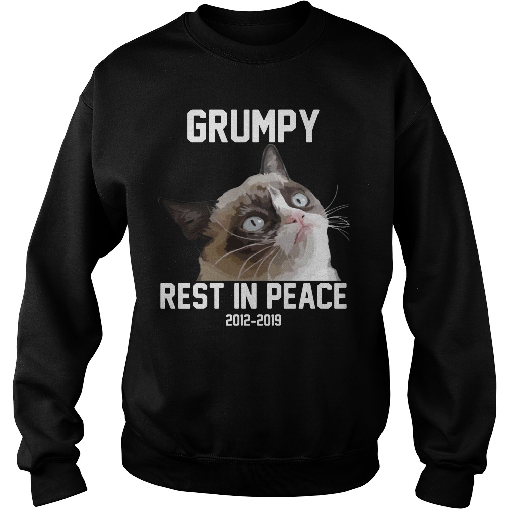 RIP Grumpy cat 2012-2019 rest in peace Sweater