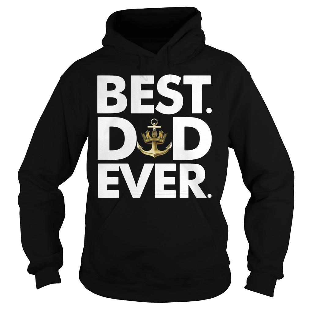 Royal Navy best dad ever Hoodie