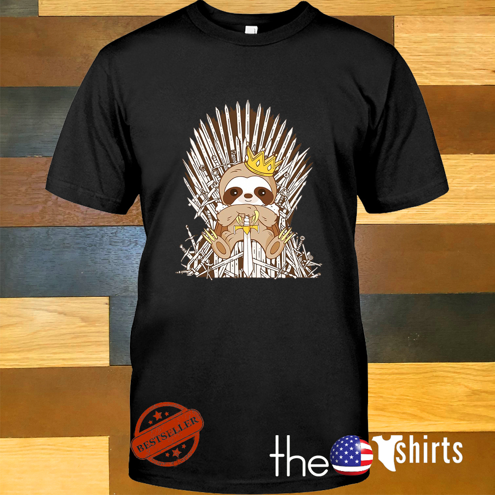 Sloth King Game of Thrones shirt