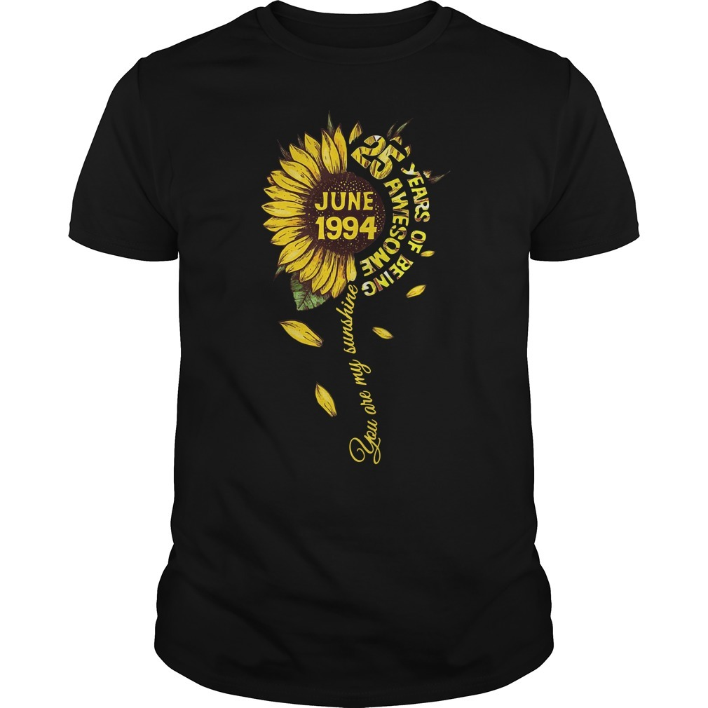 Sunflower May 1989 30 years of being awesome you are my sunshine shirt