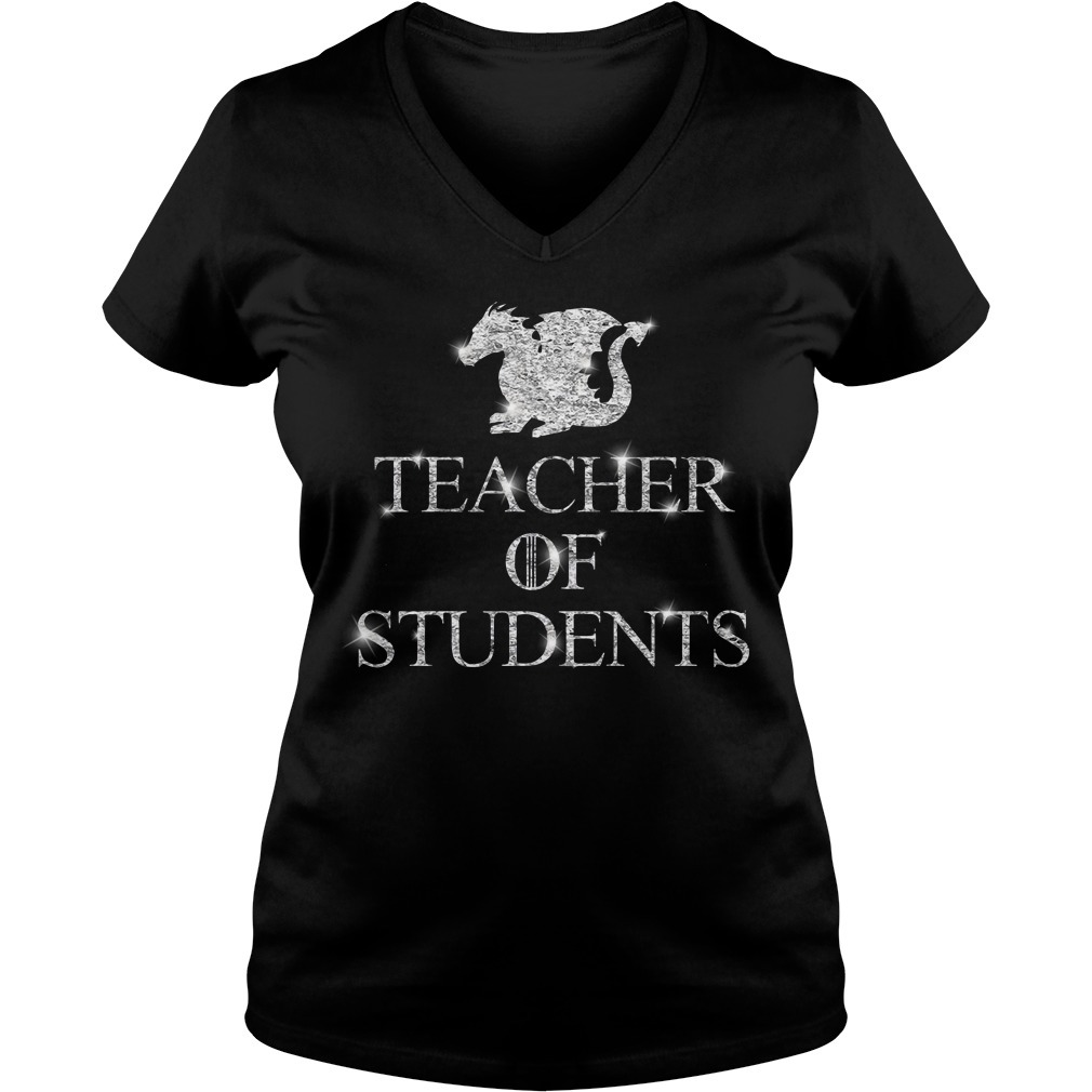 Teacher of students Game of Thrones V-neck T-shirt