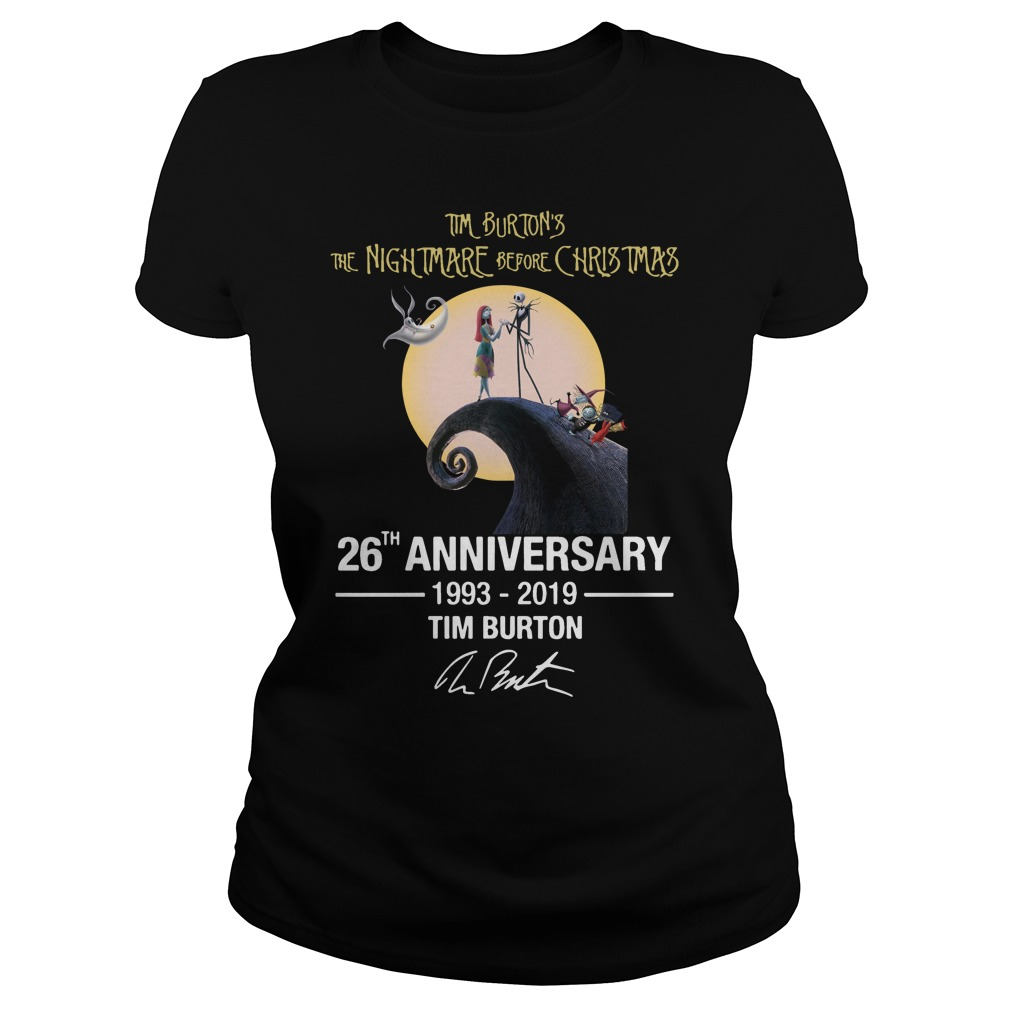 Tim Burton's the nightmare before Christmas 26th anniversary 1993-2019 signature Ladies Tee
