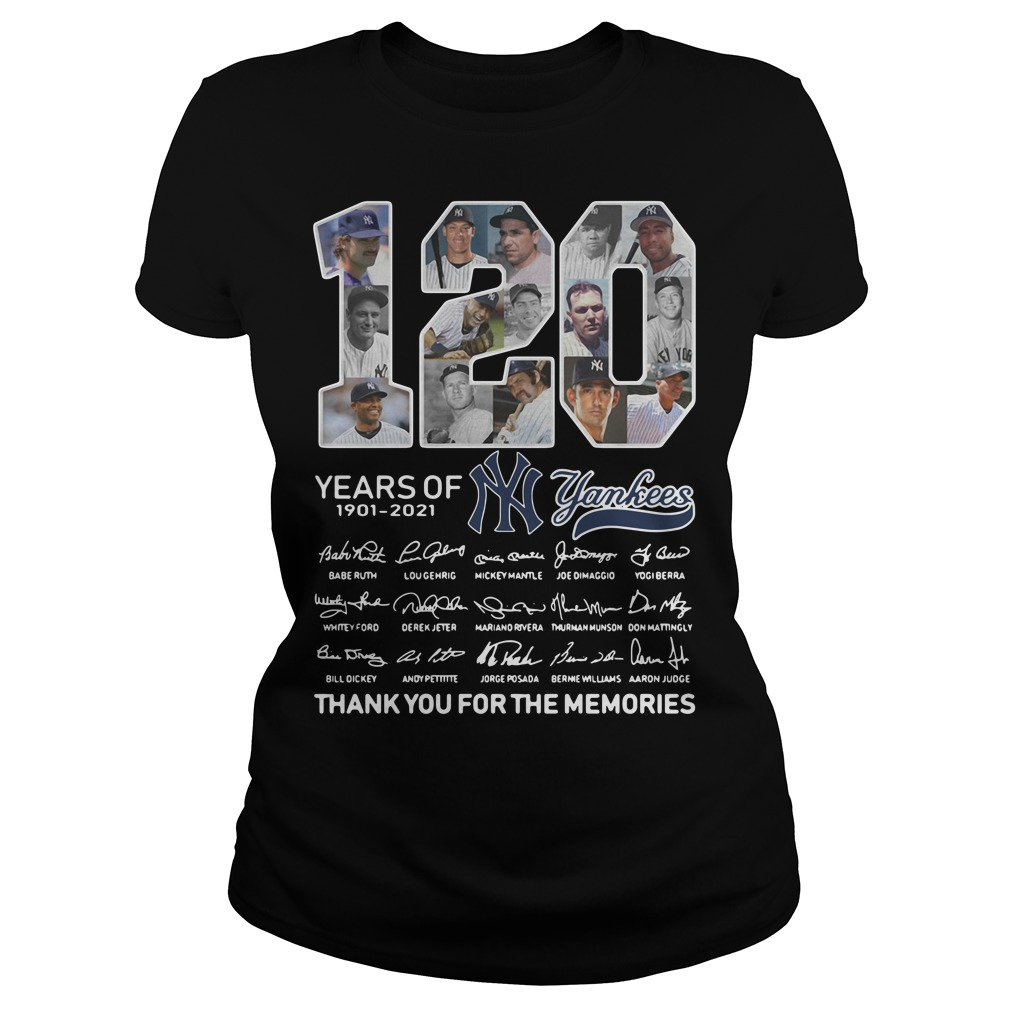 120 Years of 1901-2021 Yankees signature thank you for the memories Ladies Tee