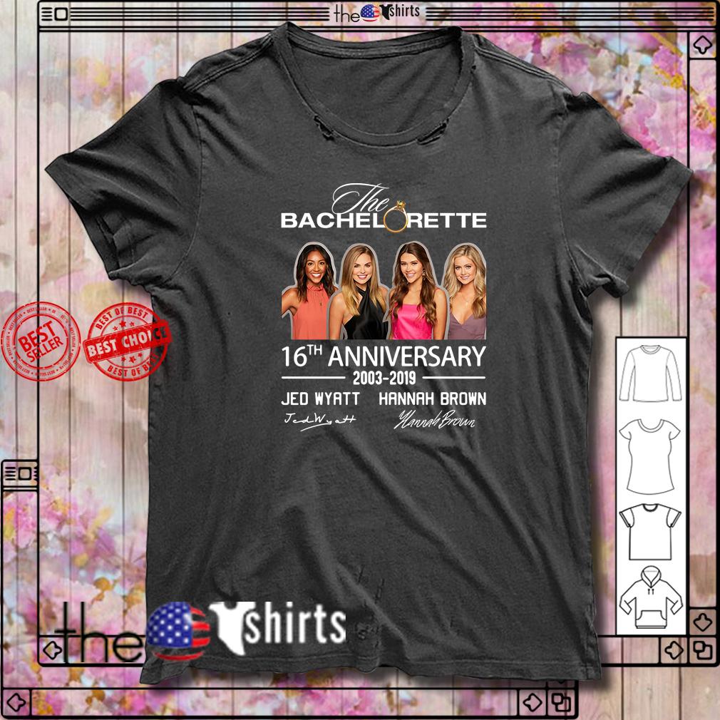 The Bachelorette 16th anniversary Jed Wyatt Hannah Brown shirt