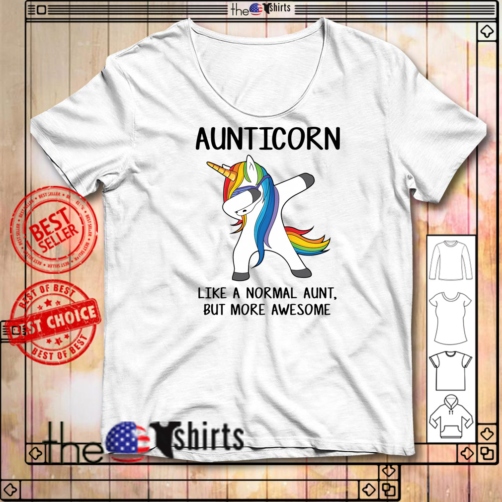 1003fd680 Aunticorn dabbing like a normal aunt only more awesome shirt and hoodie