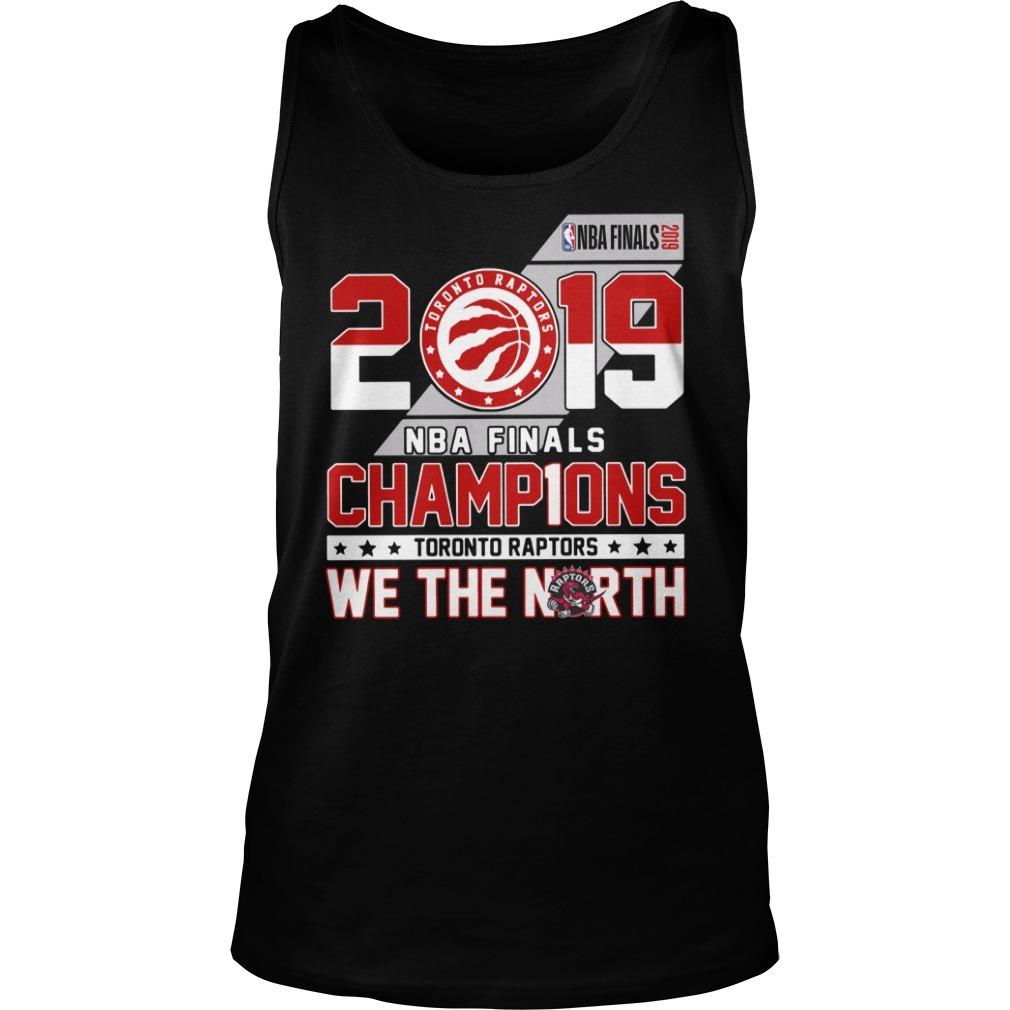 2019 NBA finals champions Toronto Raptors we the north Tank top