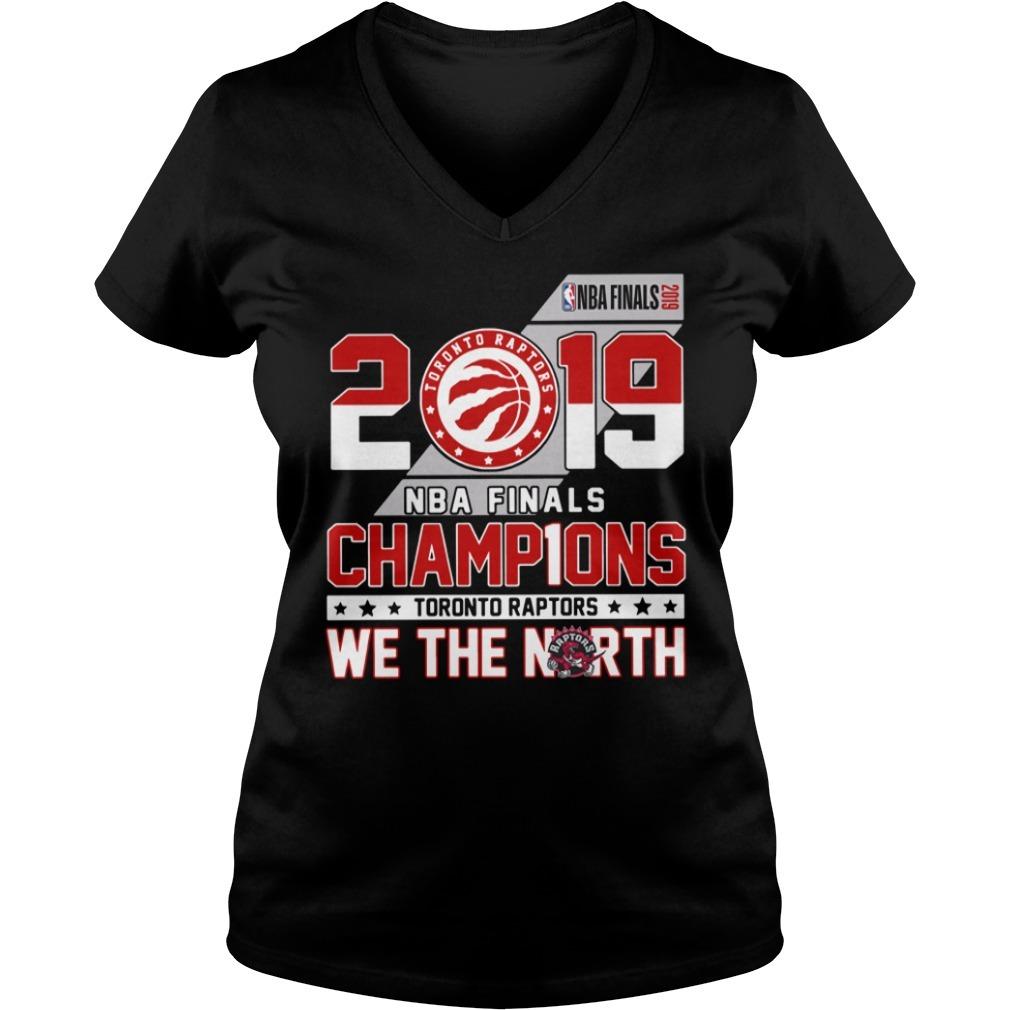 2019 NBA finals champions Toronto Raptors we the north V-neck T-shirt