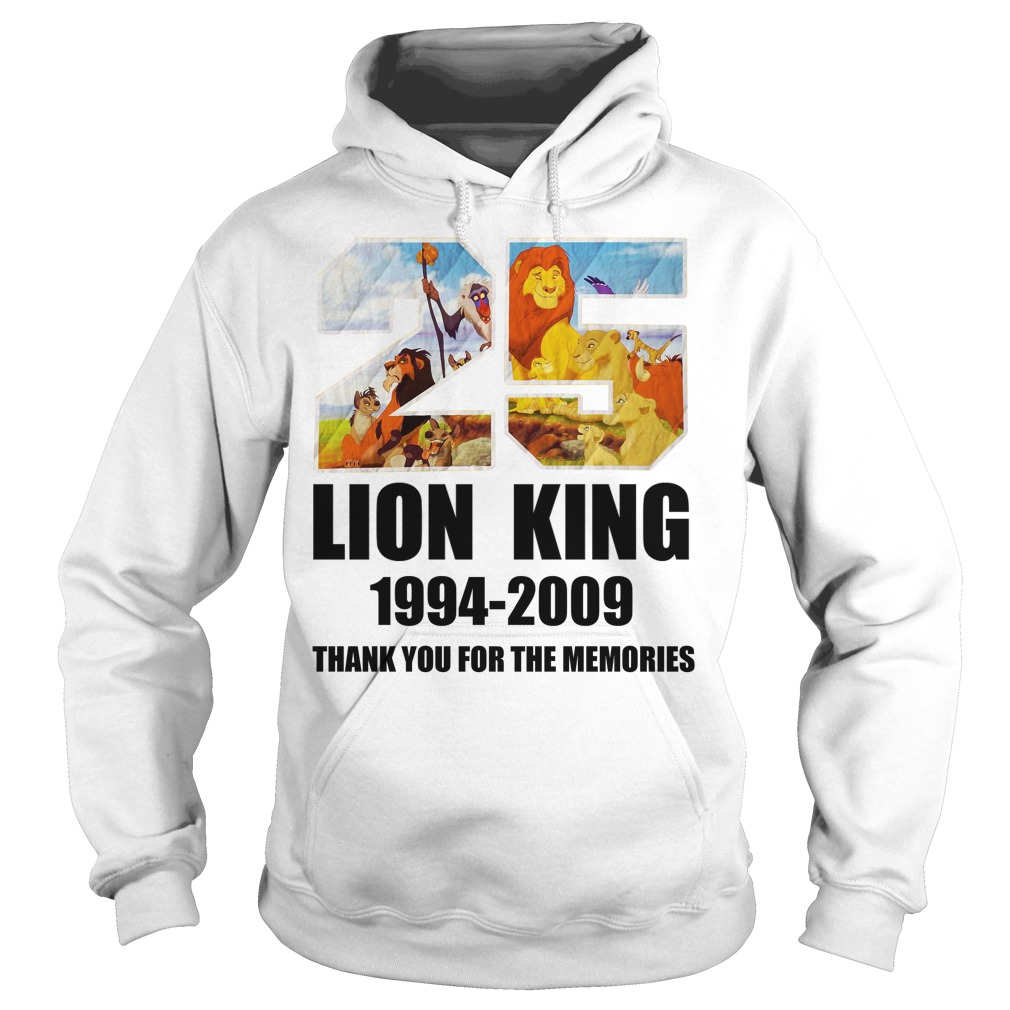 25 Years of Lion King 1994-2019 thank you for the memories Hoodie