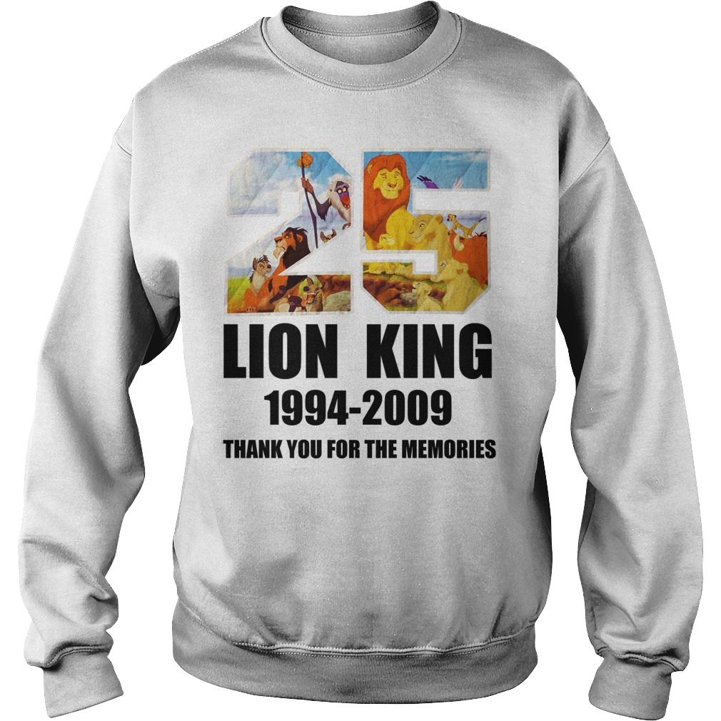 25 Years of Lion King 1994-2019 thank you for the memories Sweater