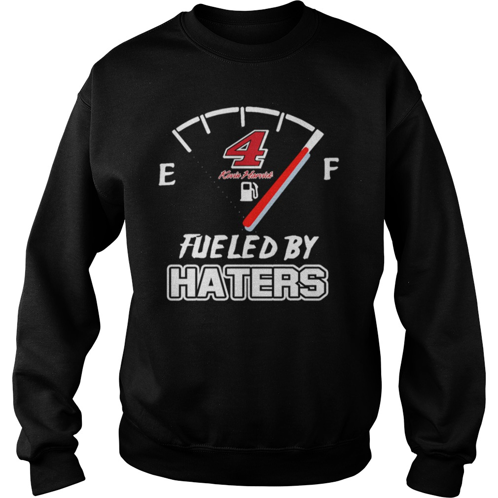 4 Kevin Harvick fueled by haters Sweater