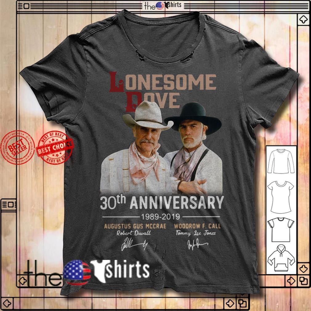 Lonesome Dove 30th Anniversary 1989-2019 signature shirt