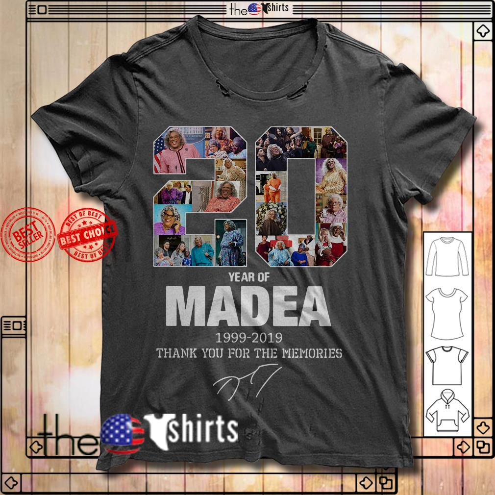 20 Years of Madea 1999-2019 thank you for the memories signature shirt