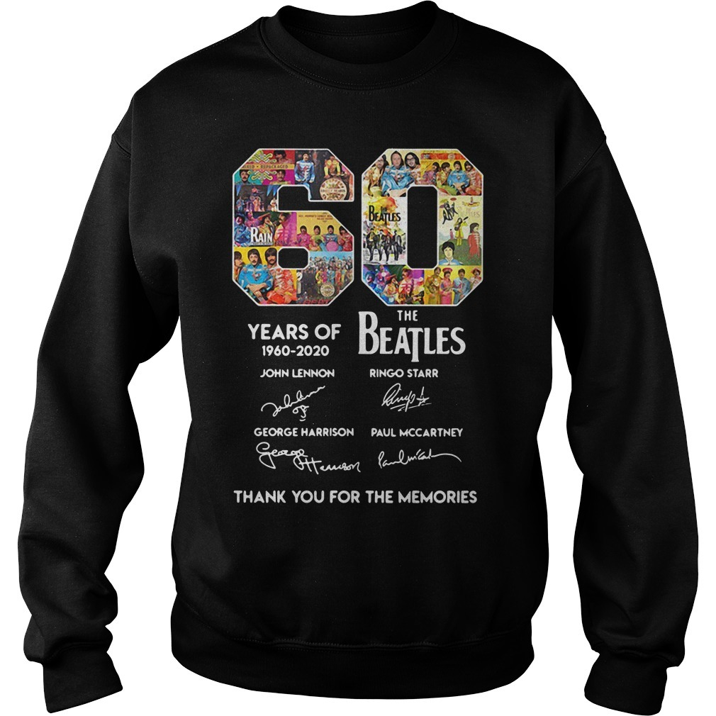 60 Years of The Beatles 1960-2020 thank you for the memories signature Sweater