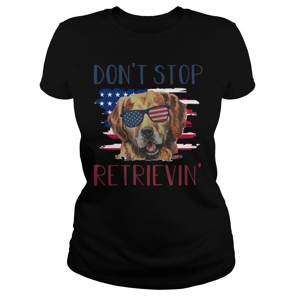 American dog don't stop retrieving Ladies Tee