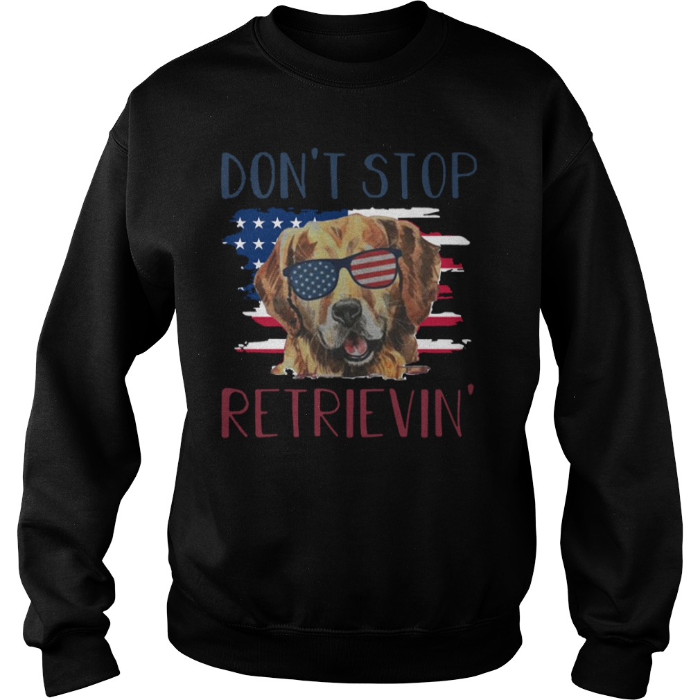 American dog don't stop retrieving Sweater