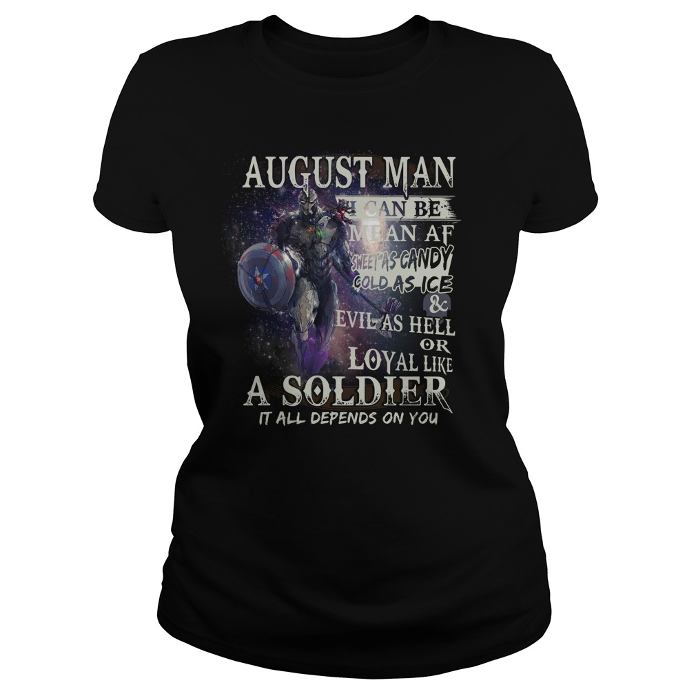 August man I can be mean AF sheet as candy gold as ice and evil as hell Ladies Tee