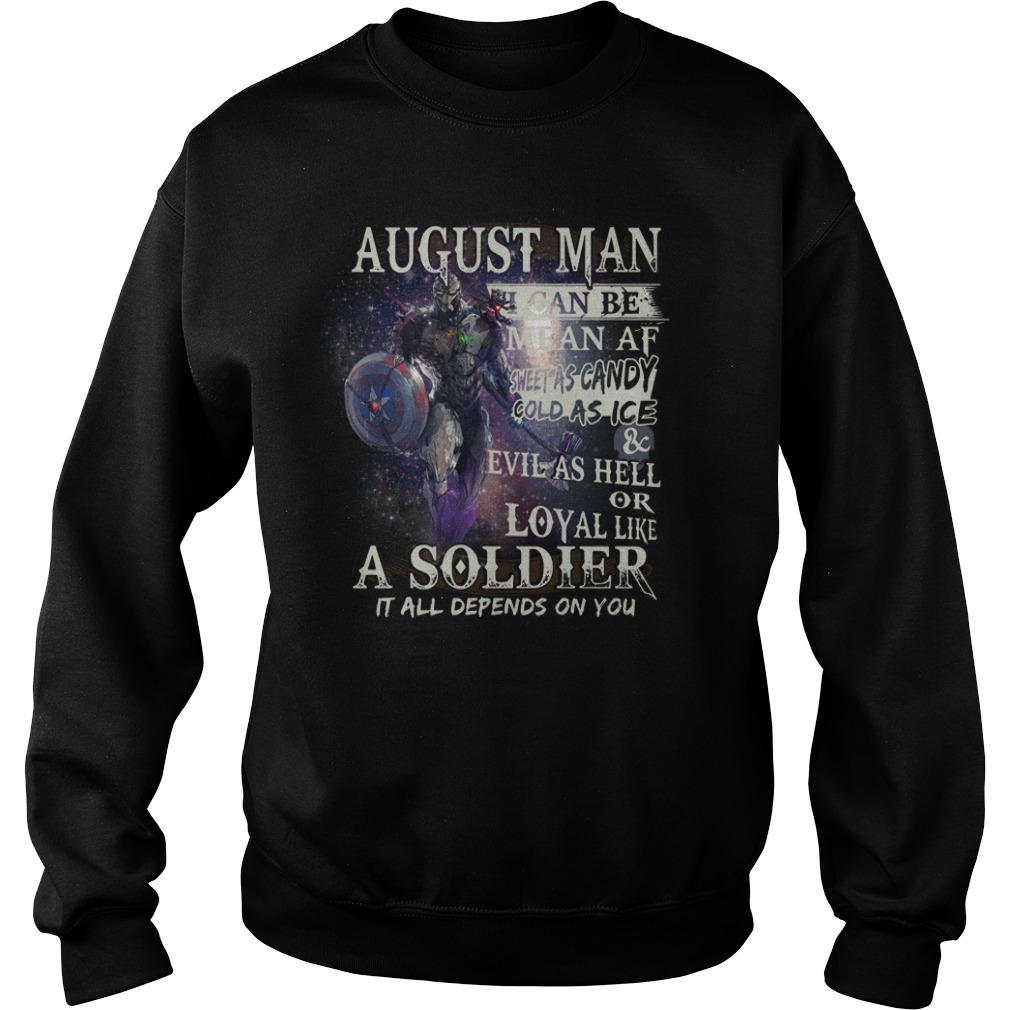 August man I can be mean AF sheet as candy gold as ice and evil as hell Sweater
