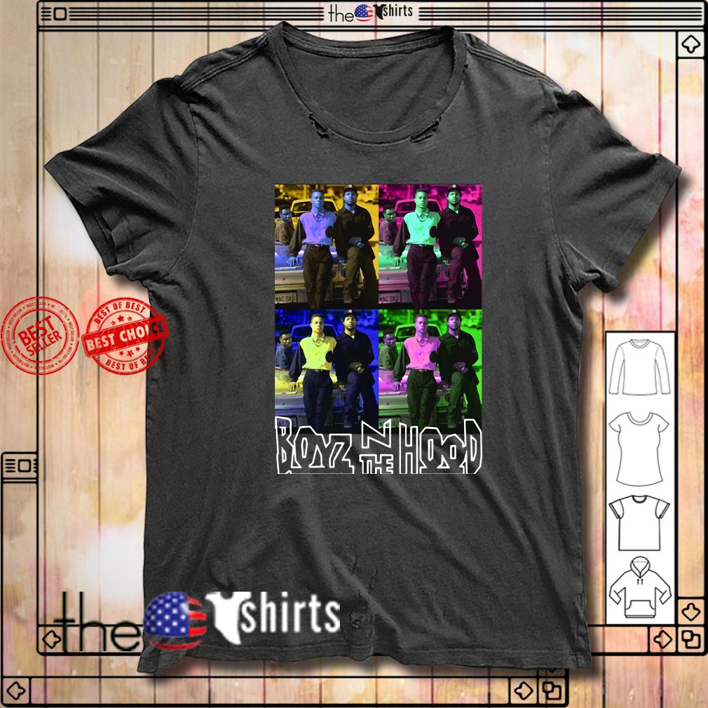 Boyz N the hood shirt