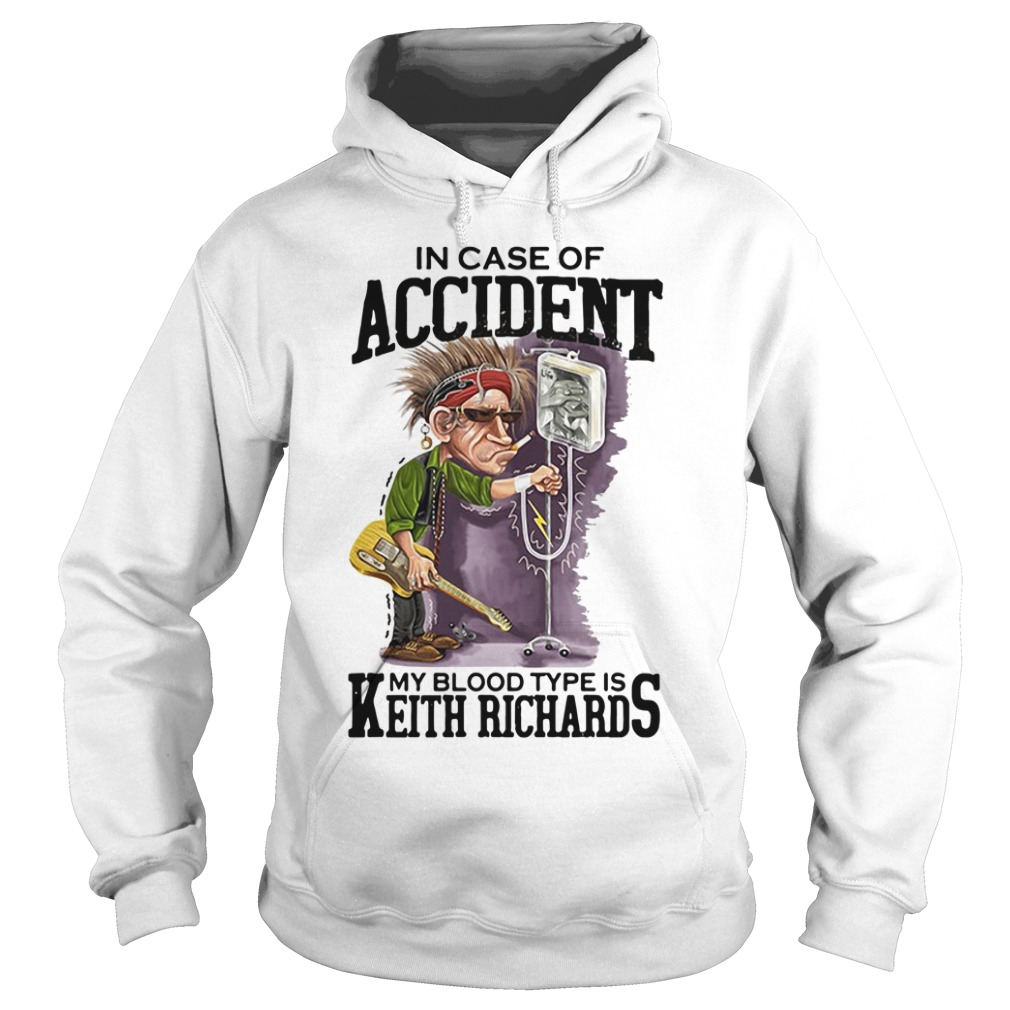 In case of accident my blood type is Keith Richards Hoodie