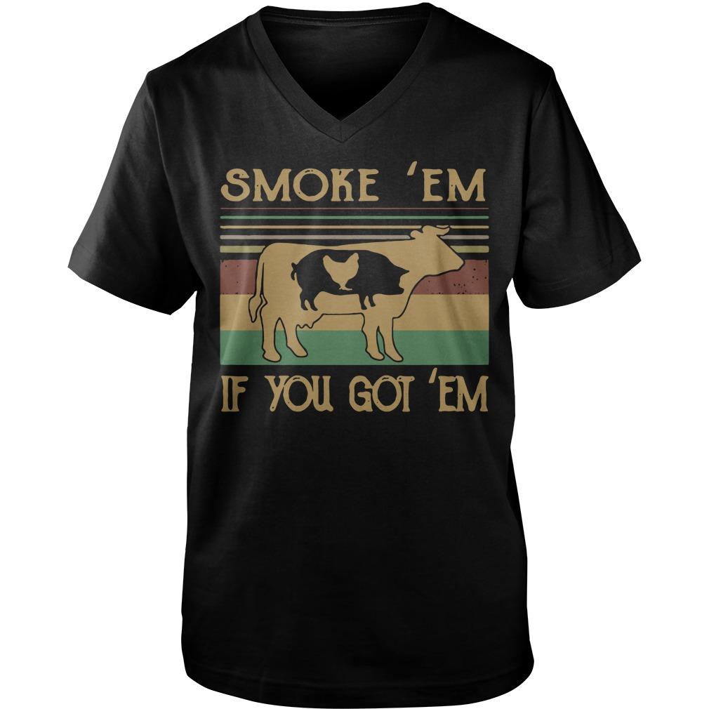 Cow pig chicken smoke 'em if you got 'em Guy V-Neck