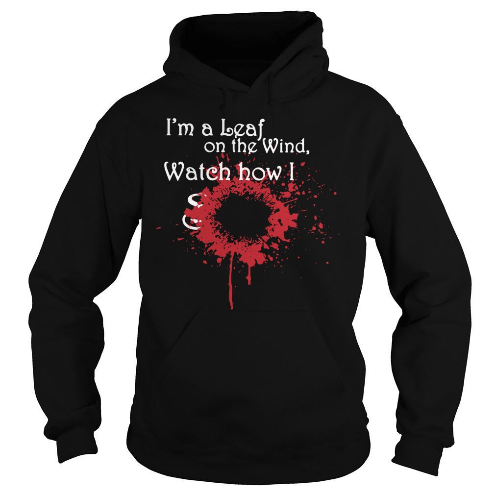 Firefly I'm a leaf on the wind watch how I soar Hoodie