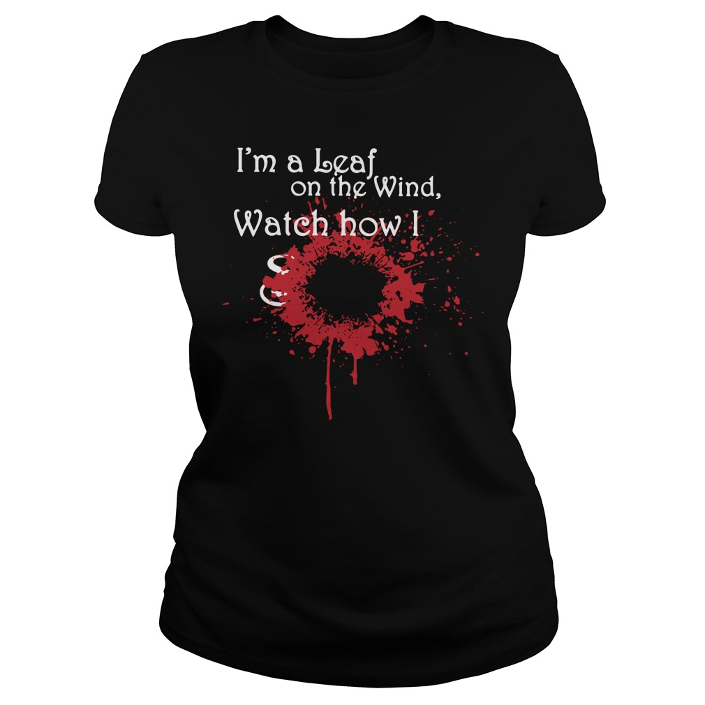 Firefly I'm a leaf on the wind watch how I soar Ladies Tee