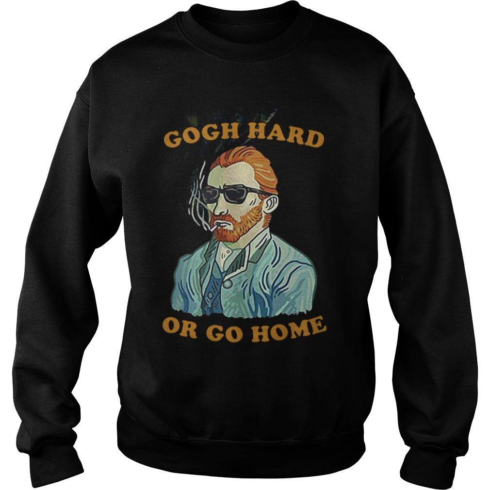 Gogh hard or go home Sweater