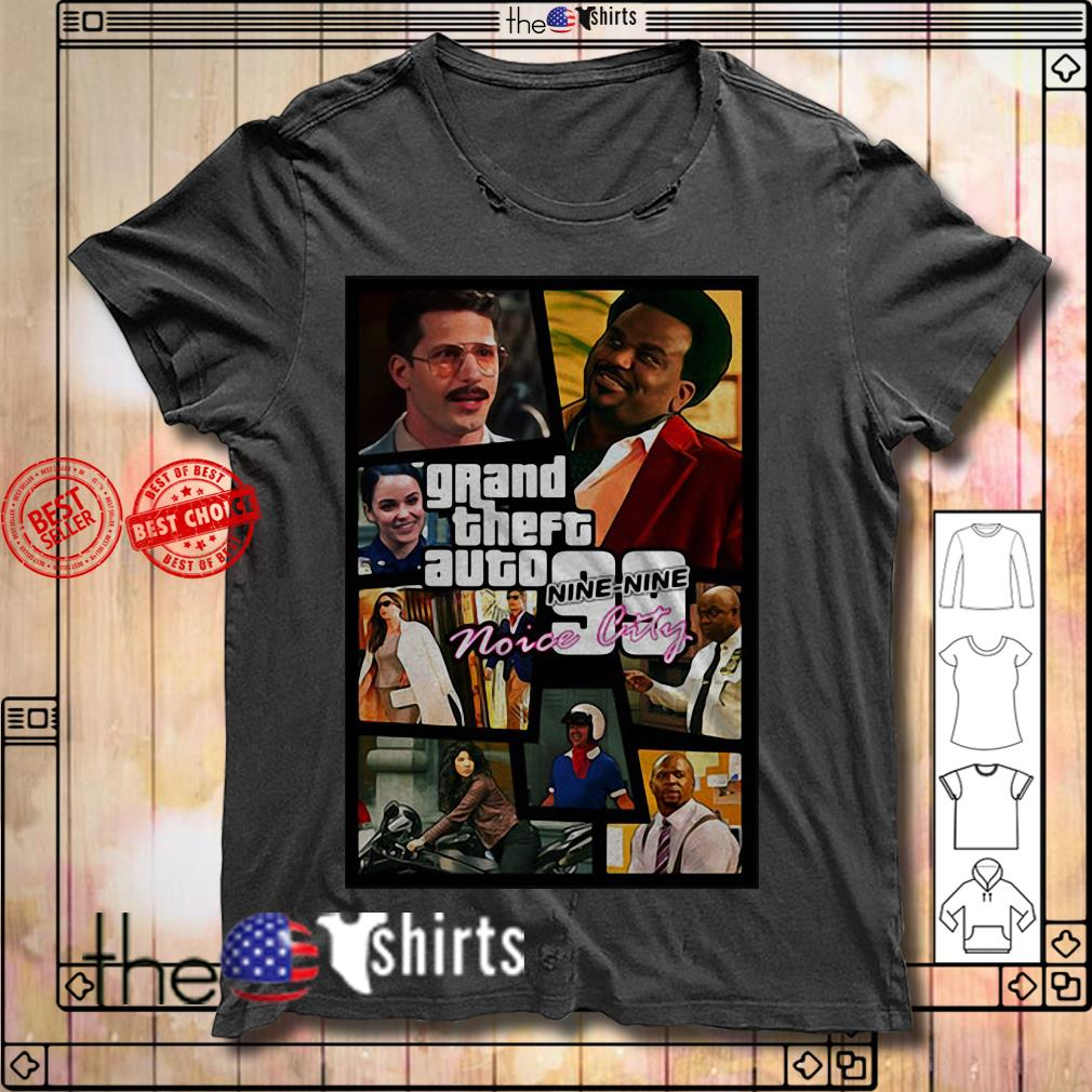 Grand Theft auto Nine-Nine Noice City shirt