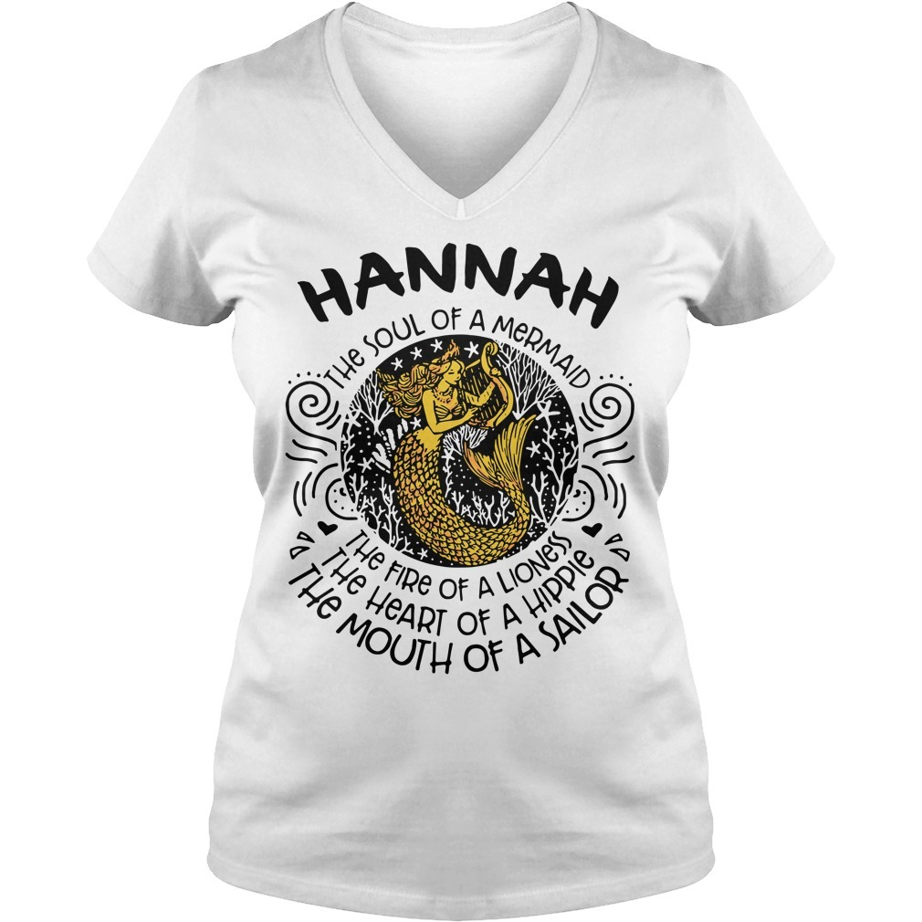 Hannah the soul of a mermaid the fire of a lioness the heart of a hippie V-neck T-shirt