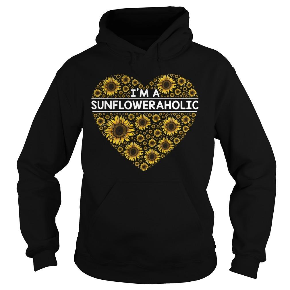 I'm a Sunfloweraholic Hoodie