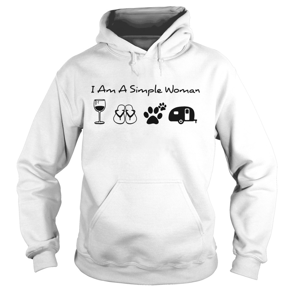 I'm a simple woman I like wine flip flop dog paw and camping Hoodie