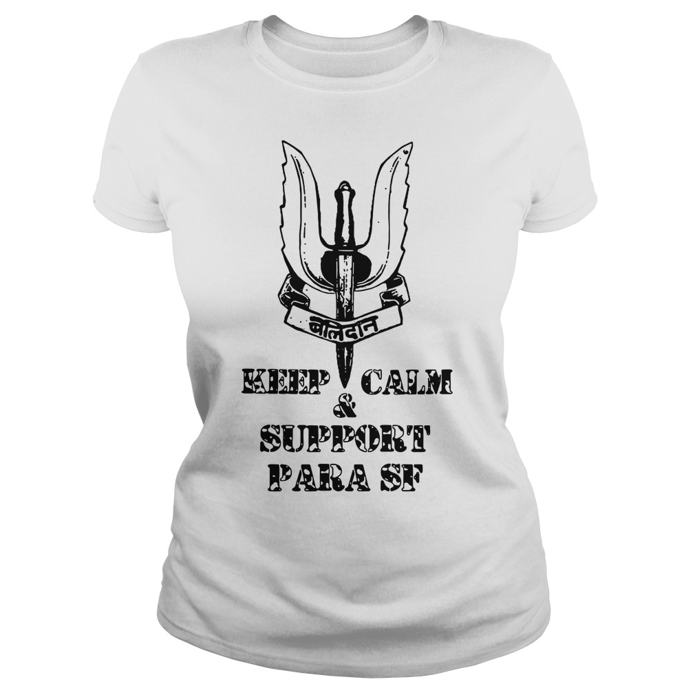 Keep calm and support Para SF Ladies Tee
