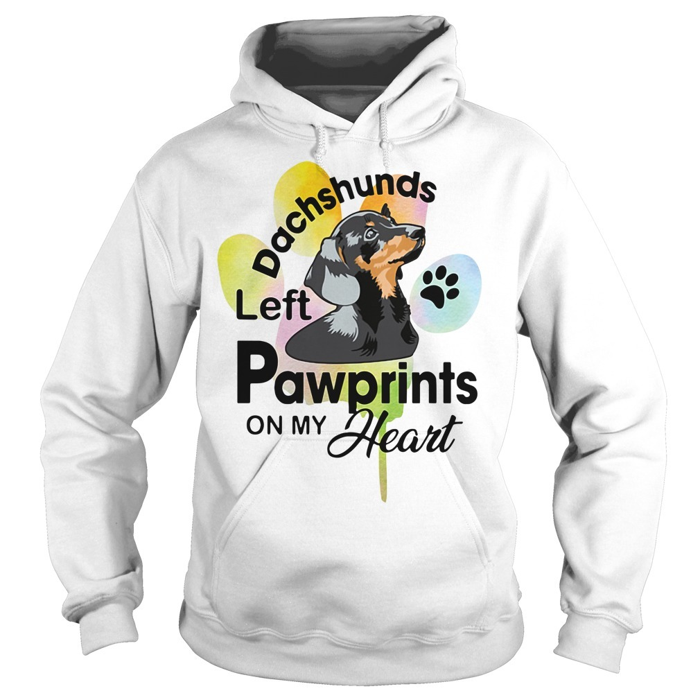 Left pawprints on my heart dachshunds Hoodie