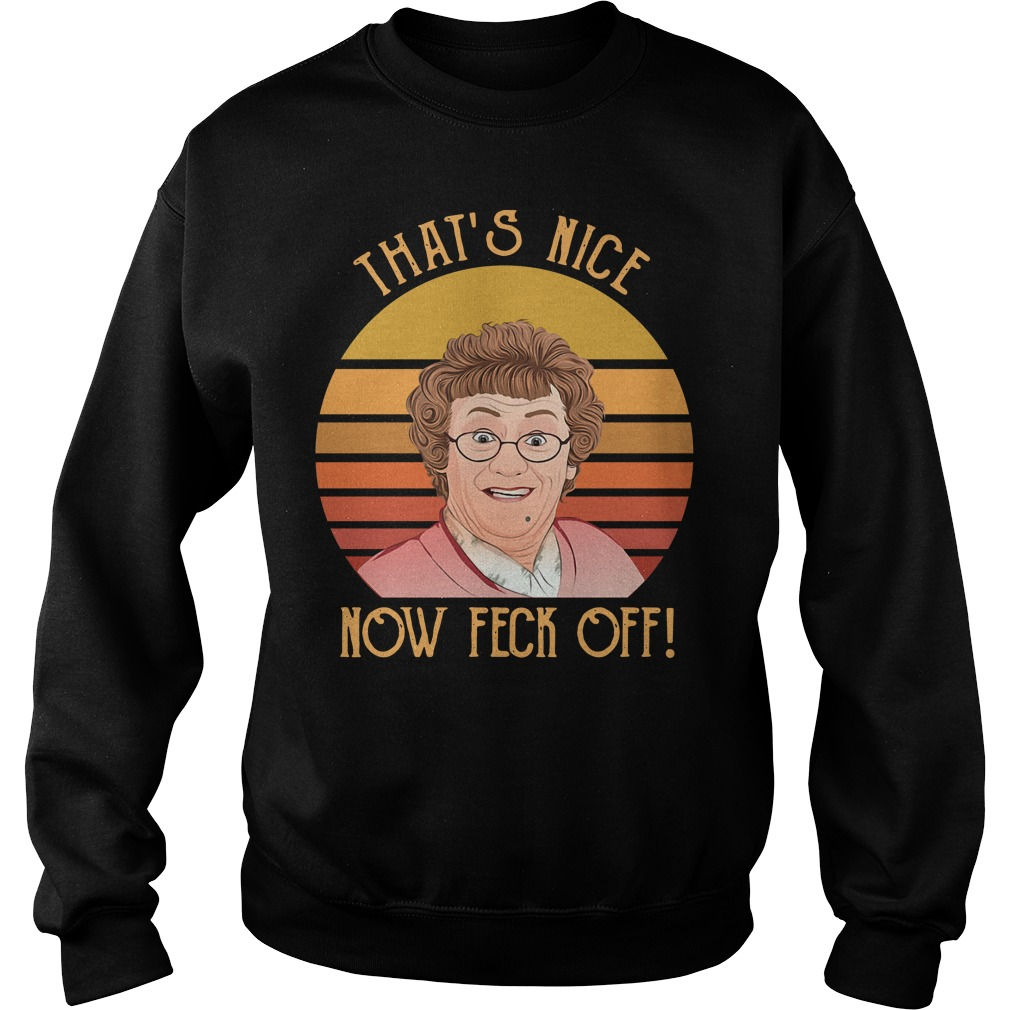 Mrs Brown's Boys that's nice now feck off vintage Sweater