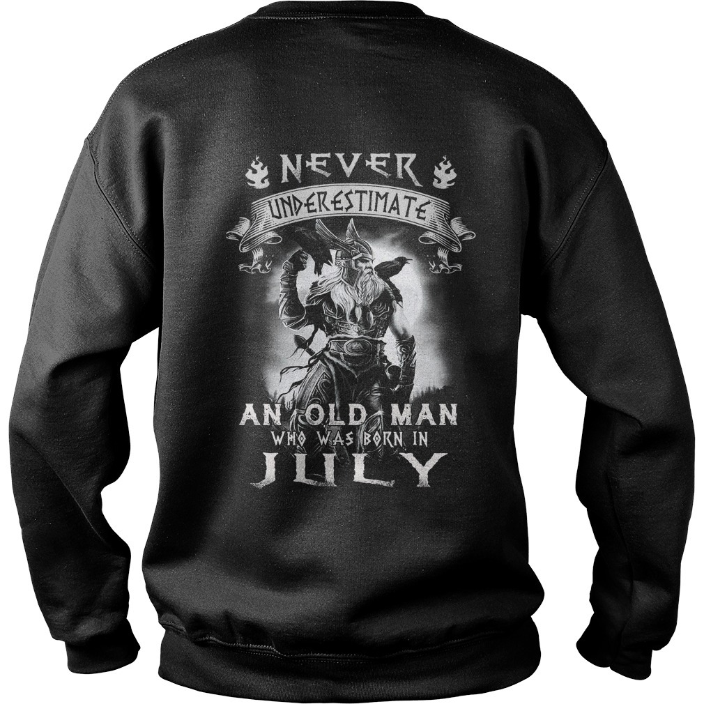 Never underestimate an old man who was born in July Sweater