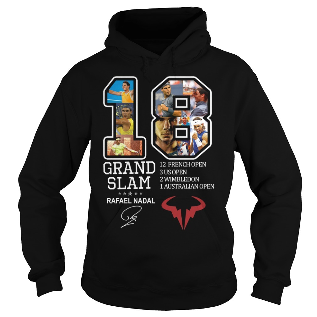 Rafael Nadal 18 Grand Slam 12 French open signature Hoodie