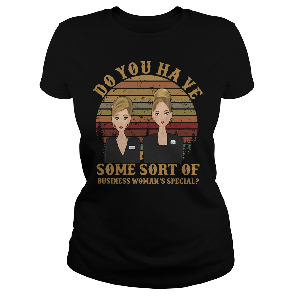 Romy và Michele do you have some sort of business woman's special vintage Ladies Tee