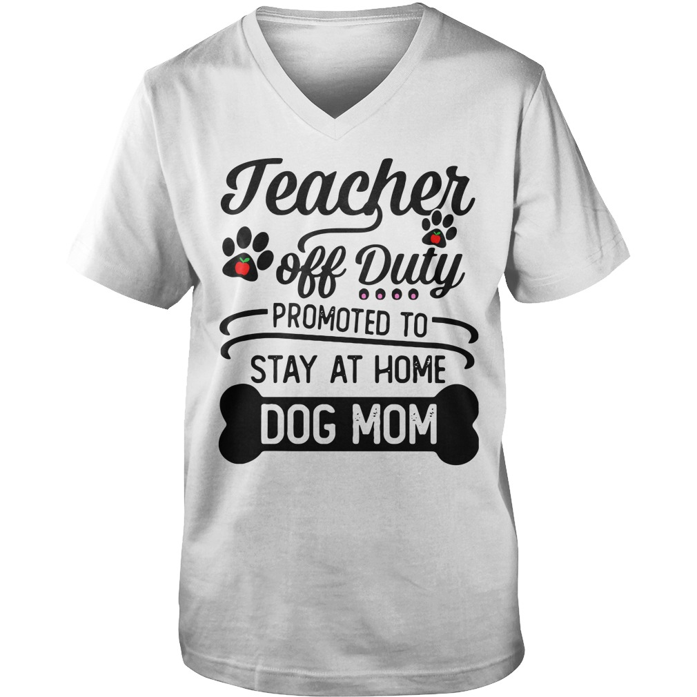 Teacher off duty promoted to stay at home dog mom Guy V-Neck