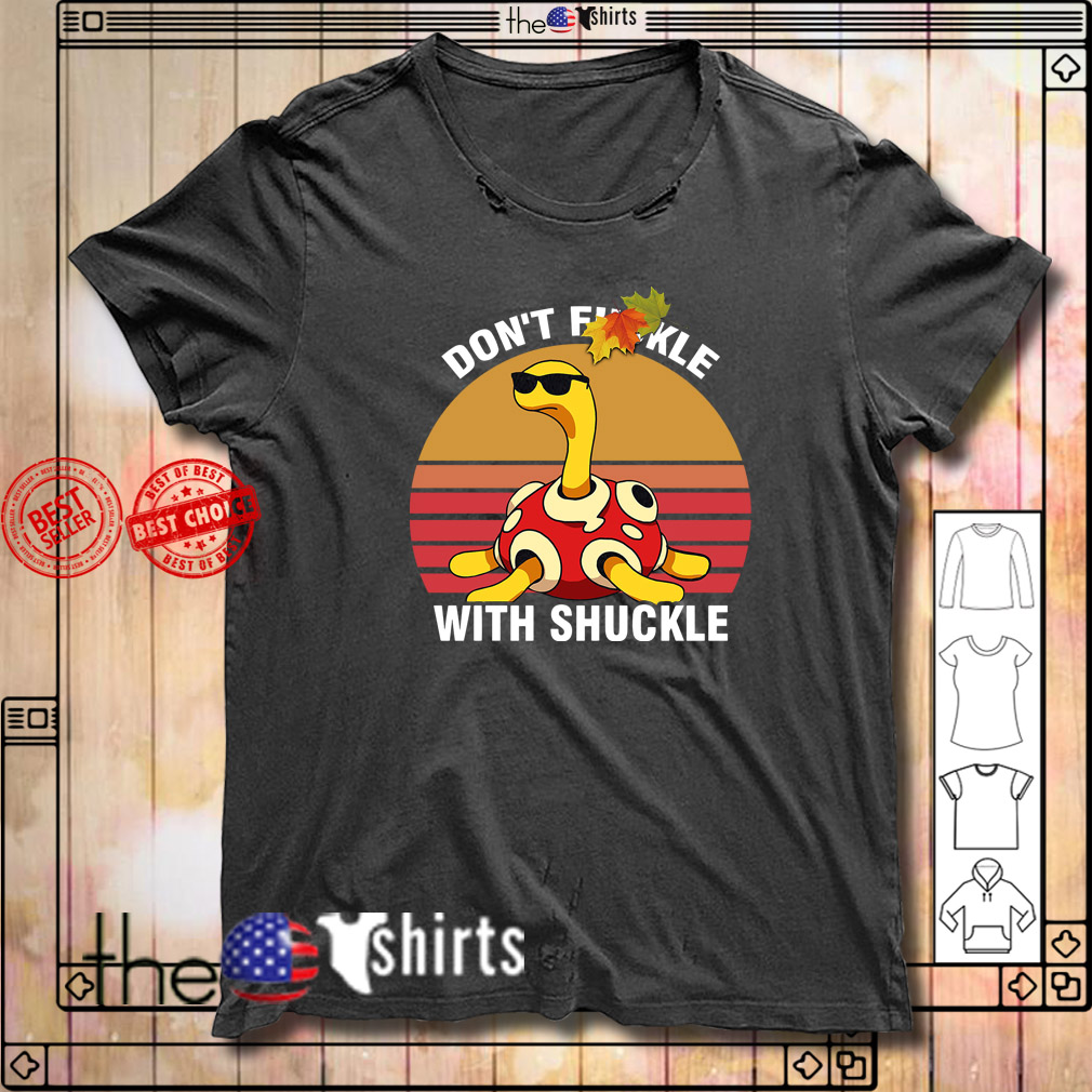 Turtle don't Fuckle with Shuckle vintage shirt