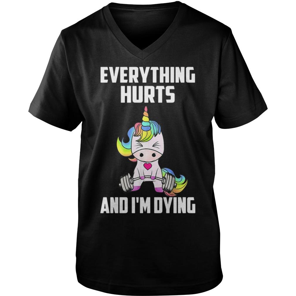 Unicorn Gym everything hurts and I'm dying Guy V-Neck