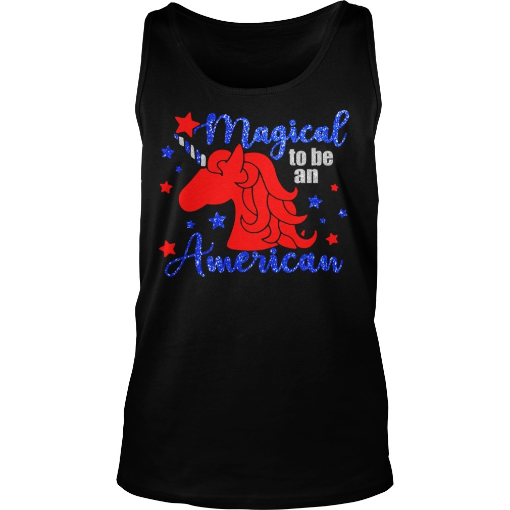 Unicorn magical to be an American Tank top