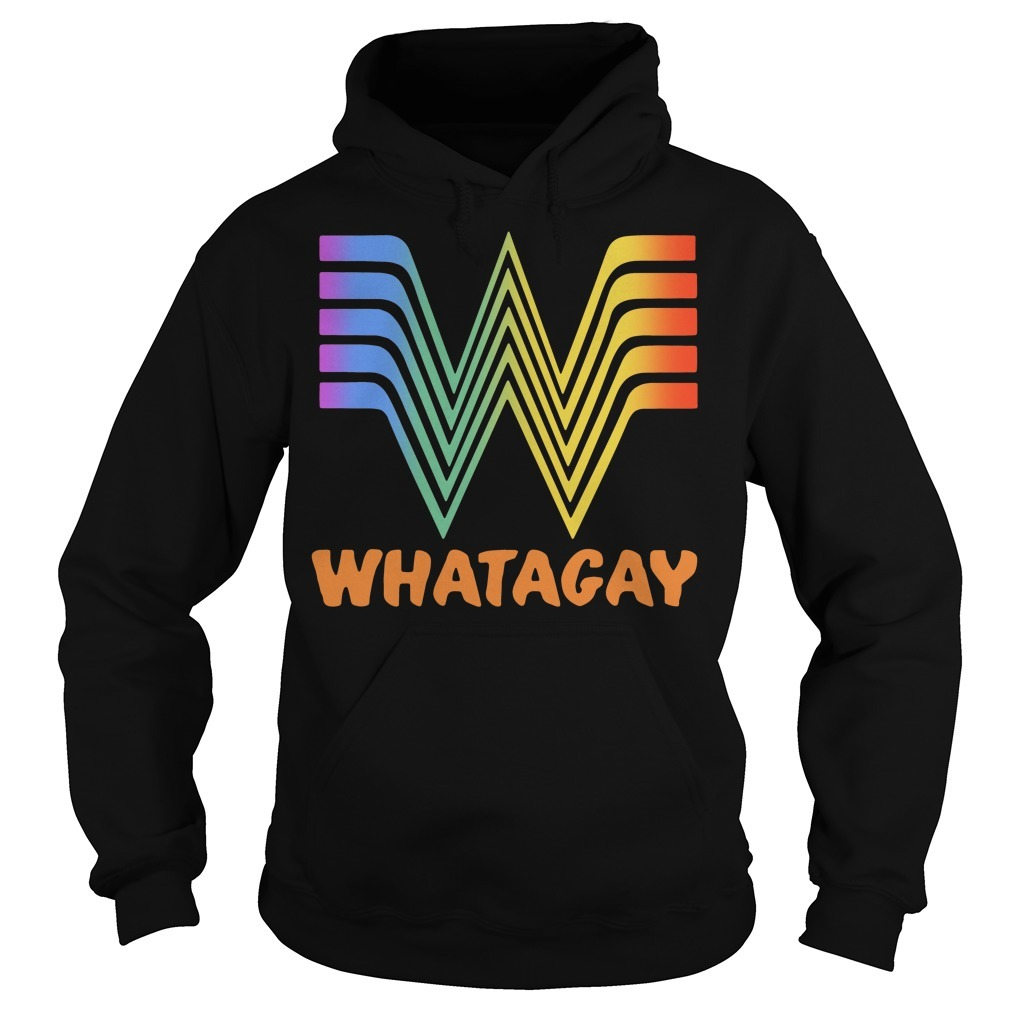 Whatagay Whataburger LGBT Hoodie