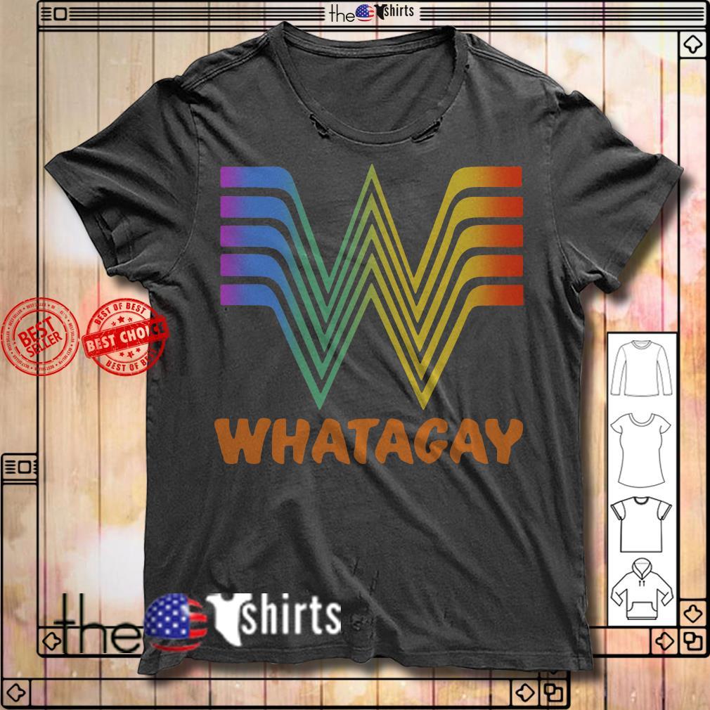 Whatagay Whataburger LGBT shirt