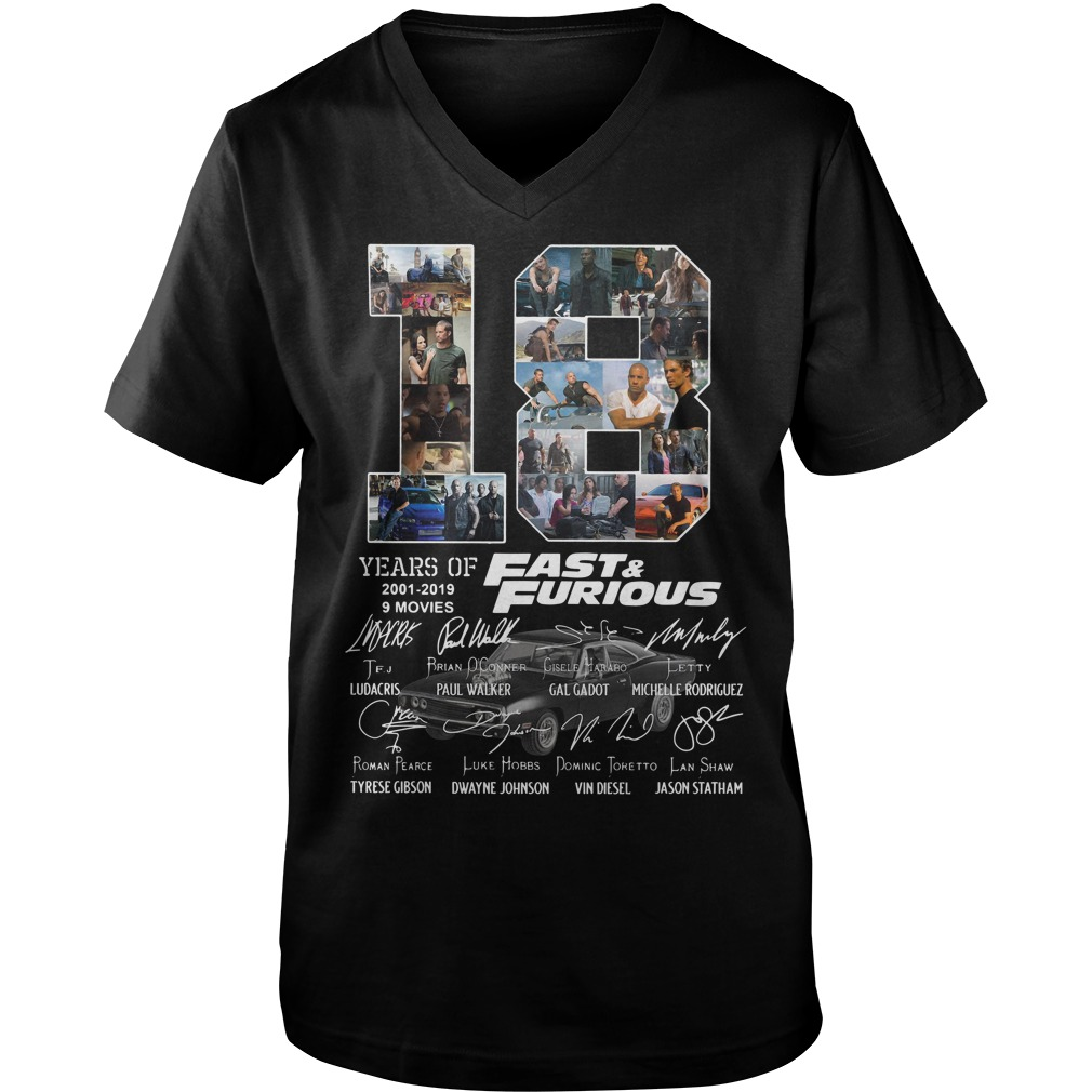 18 Years of 2001-2019 Fast furious 9 movies signature Guy V-Neck