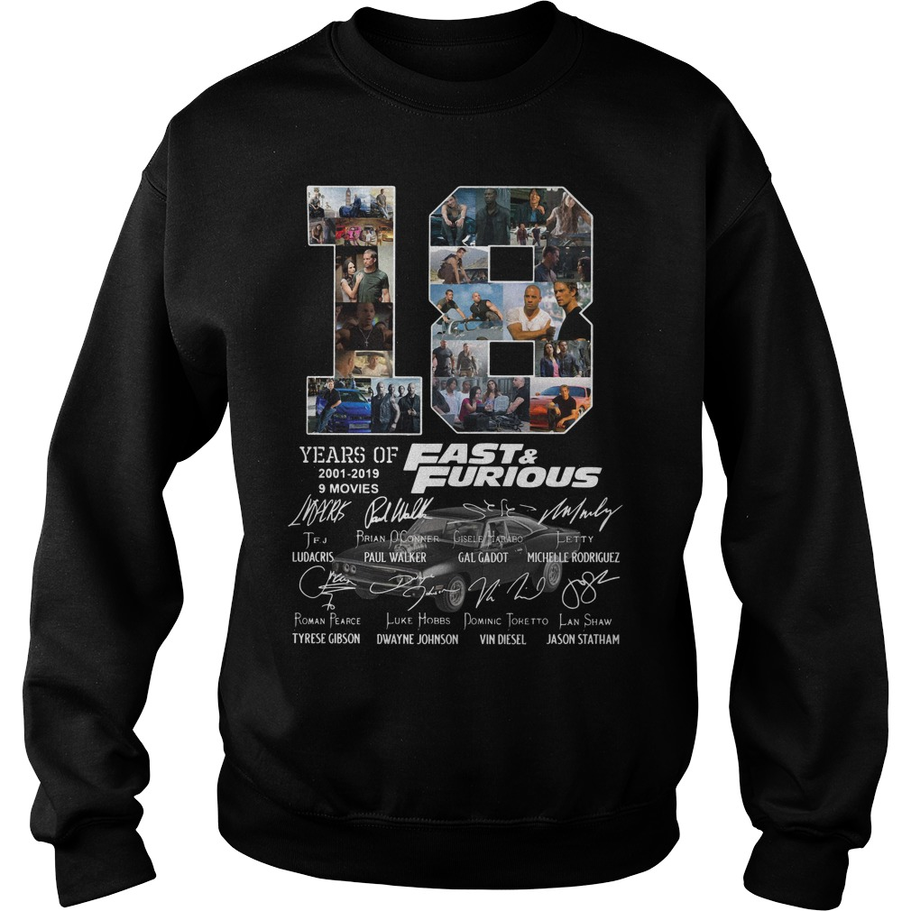 18 Years of 2001-2019 Fast furious 9 movies signature Sweater
