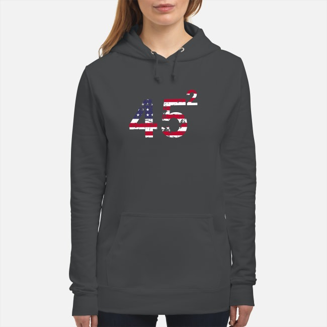 45 Square Trump 2 4th of July independence day Hoodie