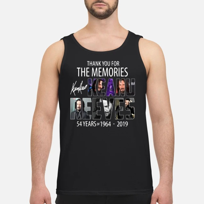 54 Years of Keanu Reeves 1964-2019 thank you for the memories Tank top