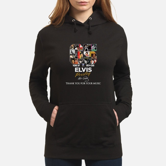 65 Years of Elvis Presley 1954-2019 thank you for your music Hoodie