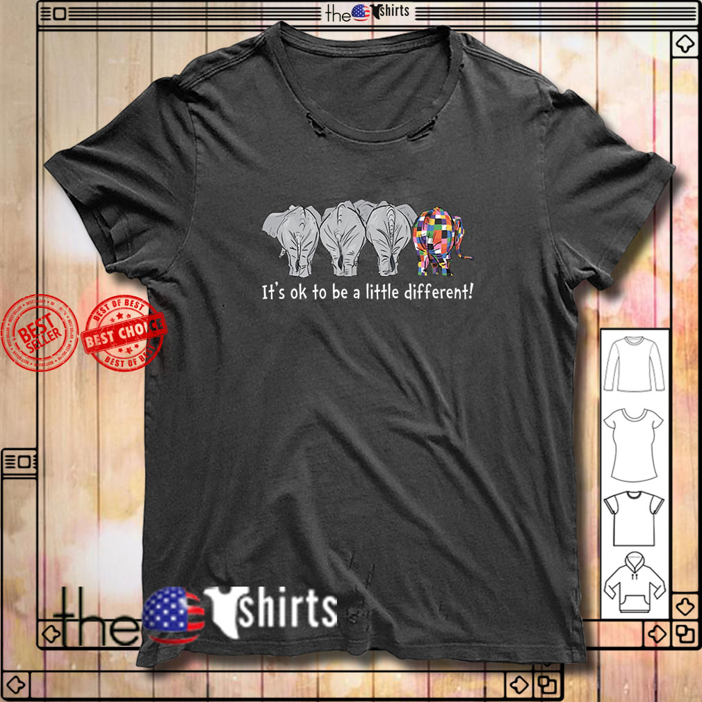 Elephant autism it's ok to be a little different shirt