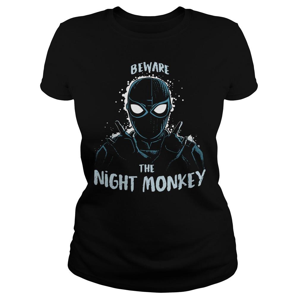Beware the night monBeware the night monkey far from home shirtkey far from home Ladies Tee